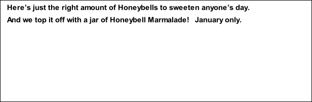 Here's just the right amount of Honeybells to sweeten anyone's day.